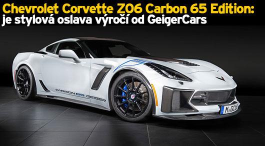 Chevrolet Corvette Z06 Carbon 65 Edition je stylová oslava výročí od GeigerCars